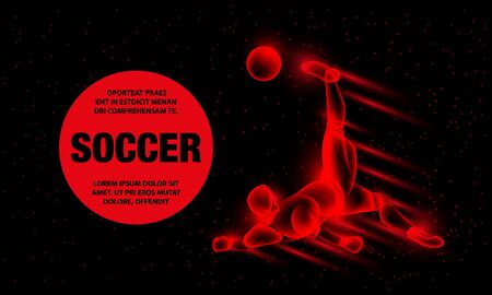 Soccer player hits the soccer ball in falling through himself. Abstract football player with fire effect. Vector Sport Background for banner.
