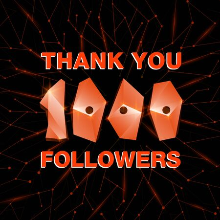 Thank you 1000 followers, thanks banner. Follower congratulation card with polygonal numbers and neural network background for Social Networks. Blogger celebrate new number of subscribers. Иллюстрация