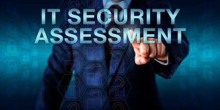 vulnerabilities: Manager is pressing IT SECURITY ASSESSMENT on a touch screen interface. Business metaphor and technology concept for the structured process of locating IT security vulnerabilities, flaws and risks.
