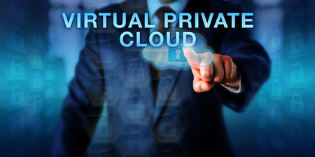 private access: Network administrator is pressing VIRTUAL PRIVATE CLOUD on a touch screen interface. Business concept and technology metaphor for an on-demand service providing shared computing resources.