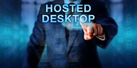 hosted: Corporate client pushing HOSTED DESKTOP on a touch screen interface. Business metaphor and information technology concept for a processing service via remote connection and hardware virtualization.