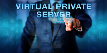 private server: Enterprise client is pressing VIRTUAL PRIVATE SERVER on a touch screen. Business metaphor and technology concept for a virtual machine with its own operating system provided as a web hosted service.
