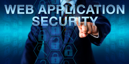 compromised: Business end-user touches WEB APPLICATION SECURITY on a virtual screen. Information technology and cyber security concept for   a compromised corporate network, SQL injection or cross-site scripting. Stock Photo
