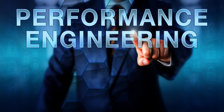 business metaphor: Systems engineer is pushing PERFORMANCE ENGINEERING on a virtual screen. Business metaphor and information technology concept for systems development and systems or software performance engineering. Stock Photo