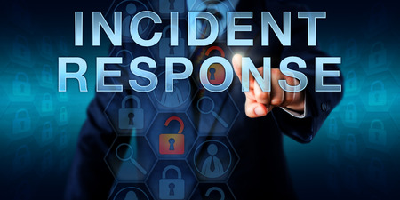 intrusion: Incident coordinator is pressing INCIDENT RESPONSE on a touch screen interface. Business metaphor and information technology concept for a planned reaction to a security breach or network intrusion.