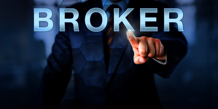 mediate: Manager is touching the word BROKER on a virtual touch screen interface. Business concept for the role of an independent agent, trader, facilitator, negotiator mediating between a seller and a buyer. Stock Photo