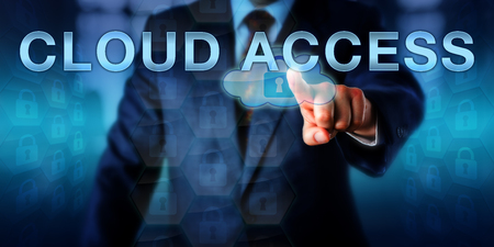 technology metaphor: Corporate manager is pushing CLOUD ACCESS on a touch screen interface. Information technology metaphor and network security concept for authorization mechanisms controlling cloud resource usage. Stock Photo