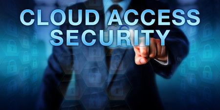 technology metaphor: Manager is touching CLOUD ACCESS SECURITY on a virtual interactive screen. Enterprise information technology metaphor and cyber security concept for safe and authenticated usage of cloud resources. Stock Photo