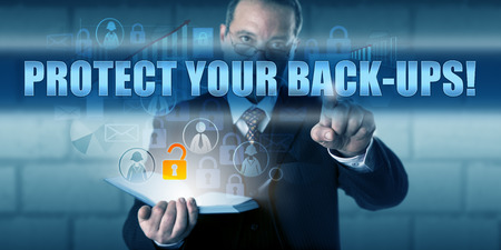protecting your business: Data manager is pressing PROTECT YOUR BACK-UPS! on a virtual touch screen interface.