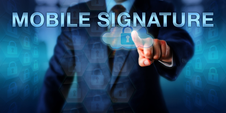 service providers: Corporate operator is pressing MOBILE SIGNATURE on a virtual touch screen interface. Communications metaphor and information technology concept for digital signatures in mobile phone authentication. Stock Photo