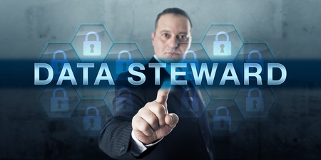 custodian: Information custodian pushing DATA STEWARD on virtual touch screen display. Business metaphor and information technology concept for administration of corporate data assets under rules of compliance.