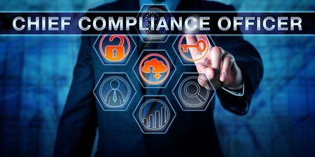 chief executive officers: Business executive is pushing CHIEF COMPLIANCE OFFICER on an interactive touch screen interface. Business challenge metaphor for corporate governance, regulatory compliance and corporate executives.