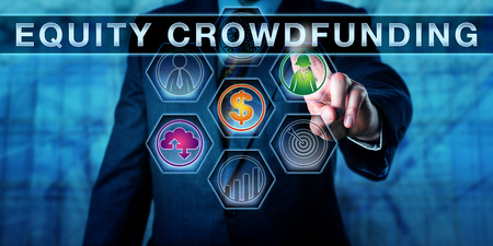 Male broker-dealer is pressing EQUITY CROWDFUNDING on an interactive touch screen. Business concept for the practice of offering private company securities via the internet to attract investment. Stock fotó