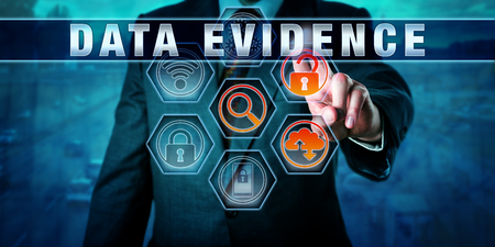 examiner: Forensic examiner pressing DATA EVIDENCE on an interactive touch screen. Digital forensics metaphor and civil procedure concept for identification, extraction and collection of electronic evidence.