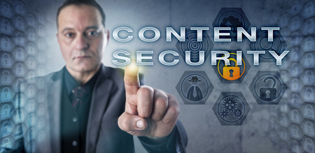 declarative: Male corporate IT consultant is touching CONTENT SECURITY onscreen. Information technology concept related to computer security standards, hacking, web security exploits and web applications.