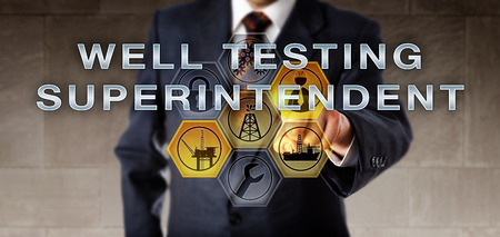oversee: Recruiter in blue suit is pressing WELL TESTING SUPERINTENDENT onscreen. Virtual symbols for deepwater drilling light up. Oil and gas industrial job metaphor for a supervisory management position.