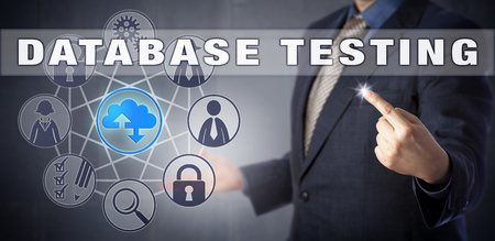 initiating: Businessman is initiating DATABASE TESTING via touch and a virtual user interface. Information technology metaphor and business concept involving quality control and assurance of database systems.