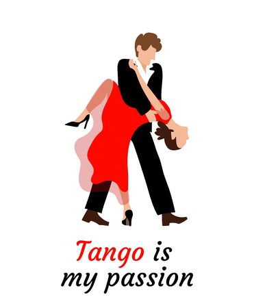 Passionate couple performs a tango dance. A young woman and a man are dancing. The girl is wearing a sexy red dress and the guy is wearing a black suit. Lettering in beautiful type: Tango is my passion. Poster, dance competition, festival, tango school, music for dance - windy illustration on a white isolated background. 向量圖像