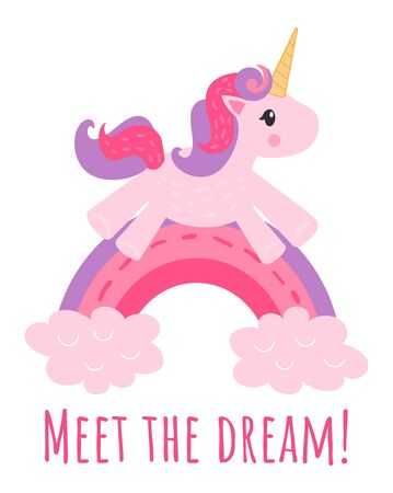 Vector clip art pink cute unicorn jumps on a rainbow and the text meet the dream. Postcard printing, scrapbooking, print design, goods for mice. Clip art isolated on white background.