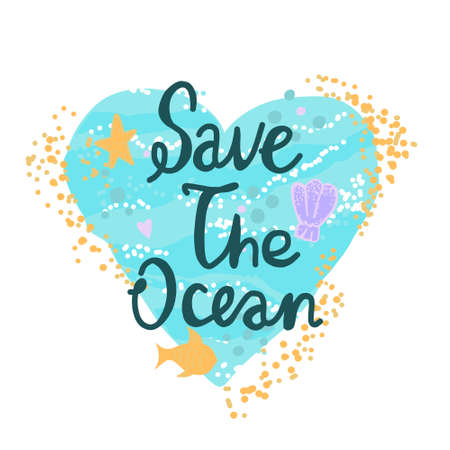 Vector illustration of an ocean heart lettering for environmental pollution - Save the ocean. A call for the use of environmentally friendly and biodegradable materials to preserve the environment. For bag, poster, banner or t-shirt.