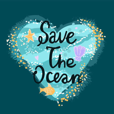 Vector illustration of an ocean heart with waves and sand, fish, shells and stars. Hand drawn in flat style on a dark background with the words Save the Ocean. Print slogan call for t-shirts, bags, clothes, dishes