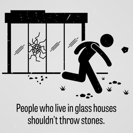 falta de respeto: Las personas que viven en casas de cristal �No deber�amos tirar piedras Vectores