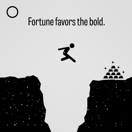 bold: Fortune Favors the Bold