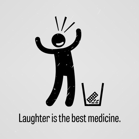 stick figure: Laughter is the Best Medicine