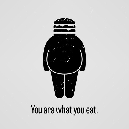 bad diet: You are What You Eat Fat Version