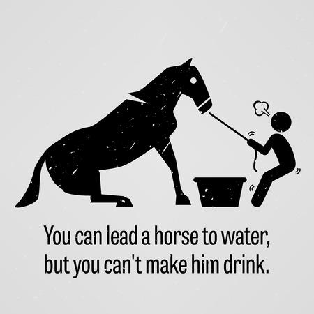 U kunt een paard naar het water leiden, maar je kunt hem niet laten drinken Vector Illustratie