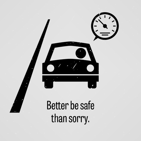 better: Better be Safe than Sorry