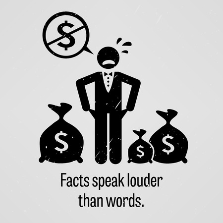 bag of money: Facts Speak Louder Than Words Illustration