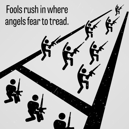 foolish: Fools Rush in Where Angels Fear to Tread Illustration