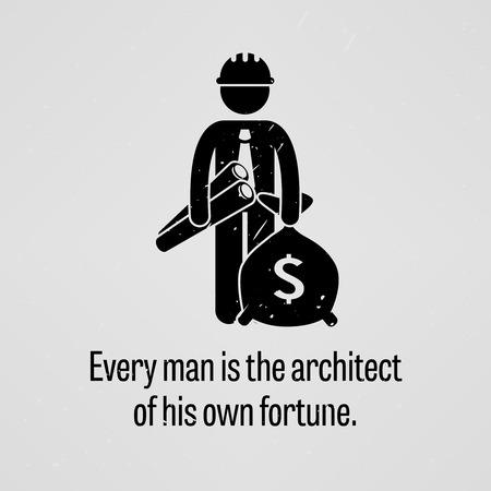 Every Man is the Architect of His Own Fortune Vector