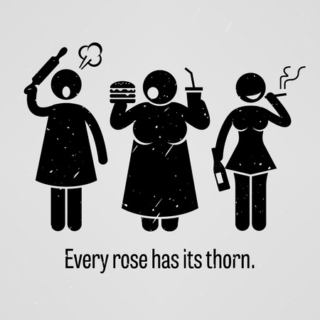 has: Every Rose Has Its Thorn