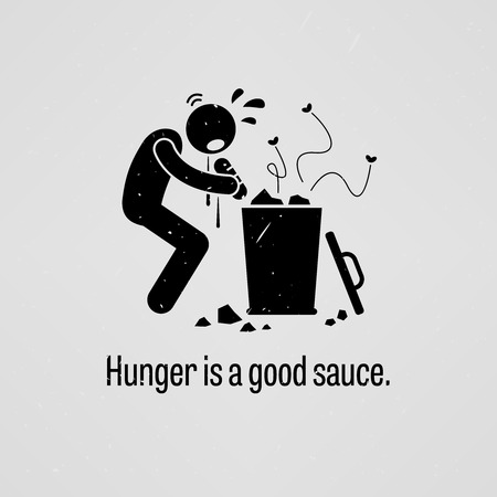 Hunger is a Good Sauce Vector