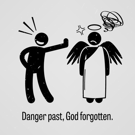 Danger Past, God Forgotten