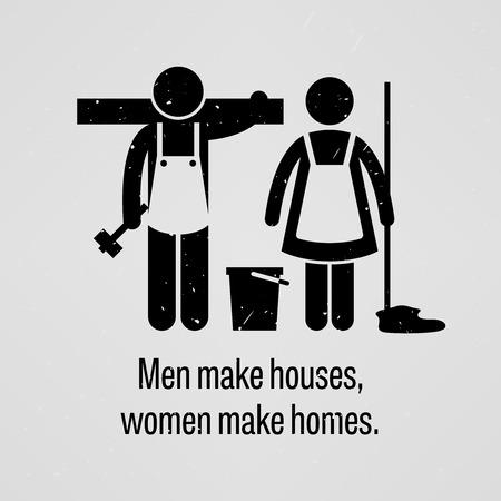 cleaning the house: Men Make Houses, Women Make Homes Illustration