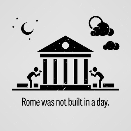 built: Rome was not Built in a Day