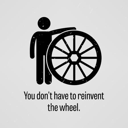 Je hoeft niet het wiel opnieuw uitvinden Stock Illustratie