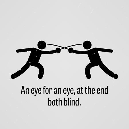 An eye for an eye, at the end both blind Vector