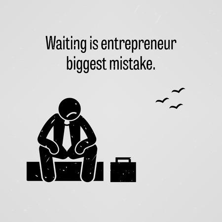 poor people: Waiting is entrepreneur biggest mistake Illustration