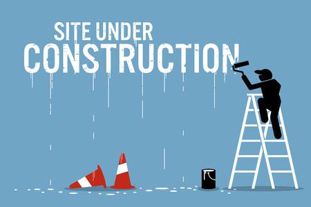 Pintor pintando el sitio de la palabra en construcción en una pared. Ilustraciones del vector representa el trabajo en curso.