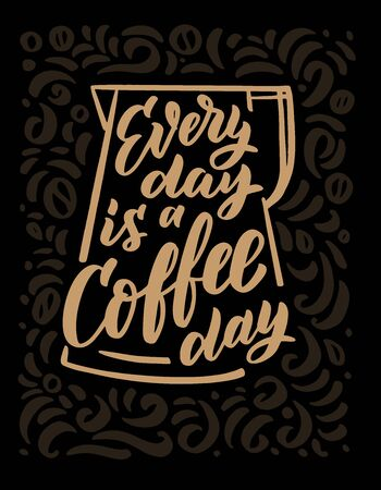 Coffee day hand drawn lettering and doodle composition. Illustration