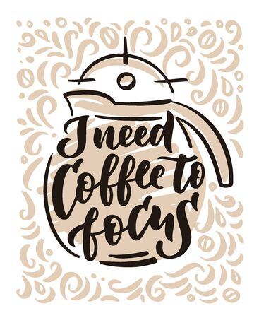 Coffee focus hand drawn lettering and doodle composition.