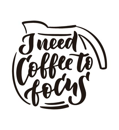 Coffee need hand drawn lettering and doodle composition. Illustration