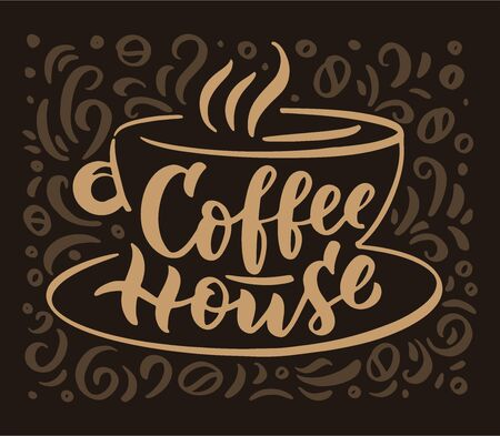 Coffee house hand drawn lettering and doodle composition. Illustration