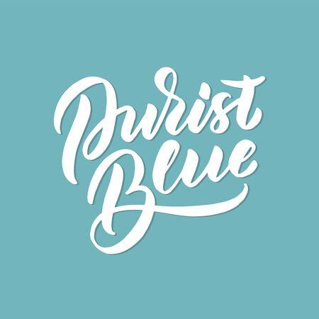 Handdrawn brush lettering Purist blue on pastel blue background.