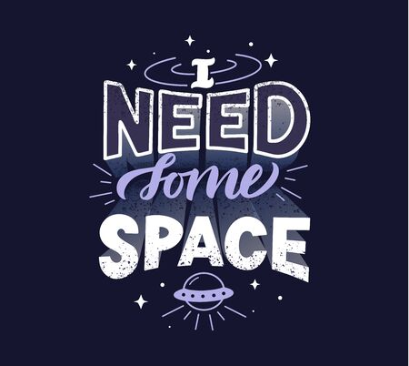 I need some space funny vector stylized lettering Vettoriali