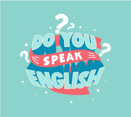 Do you speak English question vector lettering